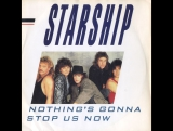 Starship & Grace Slick - Nothings Gonna Stop Us Now