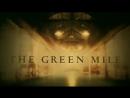 Зеленая миля (The Green Mile) - Trailer (1999)