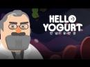 Поляковский Летсплей3 Hello Yogurt Эксперимент