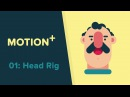 Motion - 01: Simple Head Rig by using Joystick 'n Sliders Tutorial - After Effects