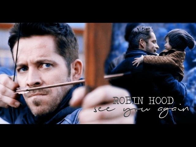 Robin Hood - See You Again