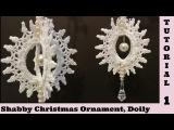 Spin Doily Diy 1, Tutorial, Christmas Ornament, Snowflake, Shabby Chic decor. Embellishment, cotton
