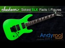 Andyrooj - Jackson Soloist SLX - FactsFigures - HD