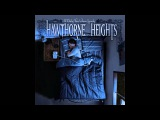 Hawthorne Heights - If Only You Were Lonely (Full Album)