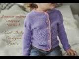 Детская кофта спицами. Часть 1Knit Baby Cardigan. Part 1.