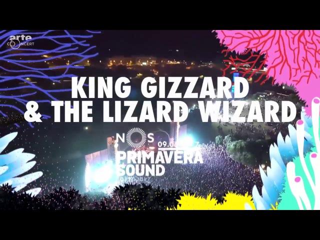King Gizzard The Lizard Wizard - Live @ NOS Primavera Sound - Porto, Portugal (Full Show)