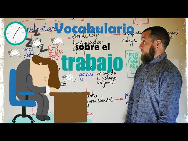 Vocabulario absolutamente imprescindible para hablar de trabajo