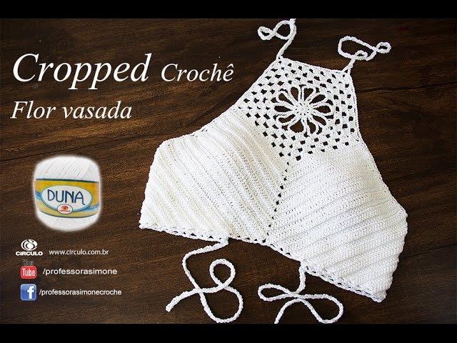 Cropped de Crochê | Flor vasada | Professora Simone Eleotério | TAM PP P M G GG