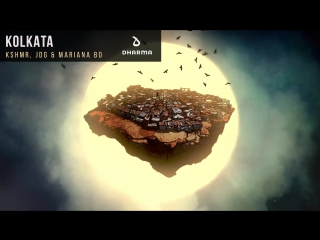 KSHMR, JDG & Mariana Bo - Kolkata (Official Audio)