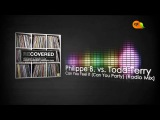 Philippe B. vs. Todd Terry - Can You Feel It (Can You Party) (Radio Mix)  .rpt