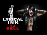 TJ Bell from Escape The Fate  Lyrical Ink