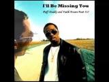 ll Be Missing You  Puff Daddy Eminem Karmah (IL TUTTOFARE remix)