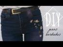 DIY Bordar unos jeans | Monica Beneyto