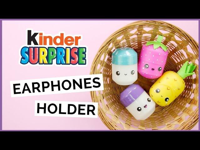 DIY Kinder Surprise Earphones Holder | DIY Surprise Egg Pill Box | DIY Surprise Egg Container