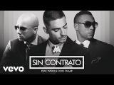 Maluma - Sin Contrato (Remix)Audio ft. Don Omar, Wisin