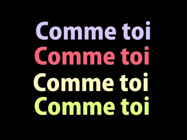 Jean Jacques Goldman Comme Toi lyrics