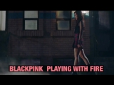BLACKPINK - PLAYING WITH FIRE Jap. Ver. (Preview)