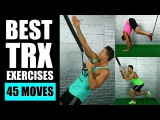 45 BEST TRX EXERCISES EVER  Top TRX Exercises For Arms, Abs, Legs w WOSS Suspension Trainer 45 best trx exercises ever  top t