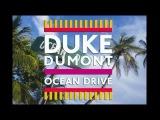 Ocean Drive - Duke Dumont 1 Hour