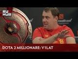 Dota 2 Millionaire, s2e11 V1lat eng sub
