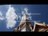 One Day In Phuket - Thailand Timelapse [Sony a6000]