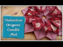 Origami Candle Mat Full FREE Tutorial :: by Babs at MyFieryPhoenix