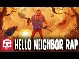HELLO NEIGHBOR RAP by JT Machinima - Hello and Goodbye