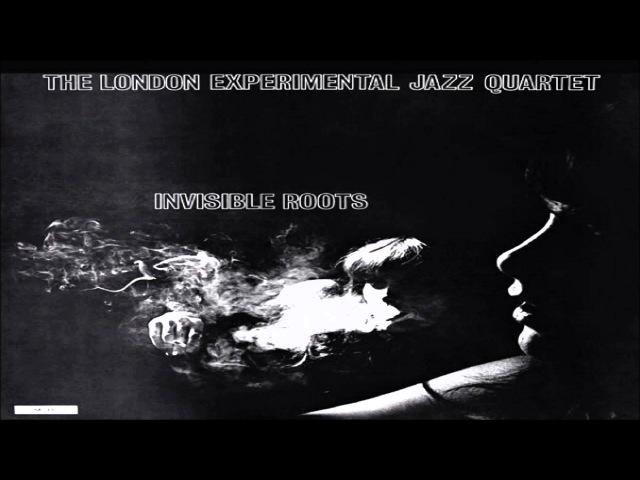 The London Experimental Jazz Quartet - Destroy The Nihilist Picnic