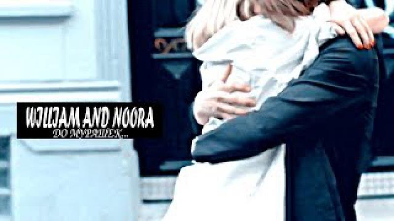 William and Noora I До мурашек