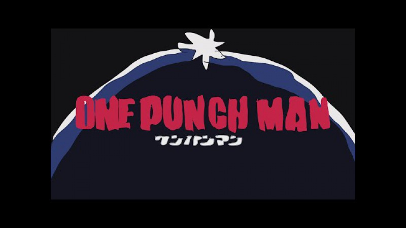 Homemade Intros: One Punch Man
