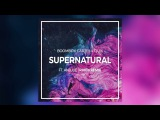 Boombox Cartel &amp QUIX - Supernatural (Rimen Remix) feat. Anjulie