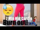 7 Min Hiit Cardio BURN OUT! (HARD)