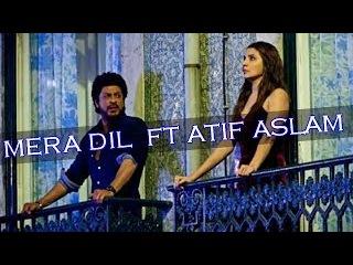 Mera Dil – Jab Harry Met Sejal | Shah Rukh Khan | Anushka Sharma | Arjit singh | Imtiaz Ali