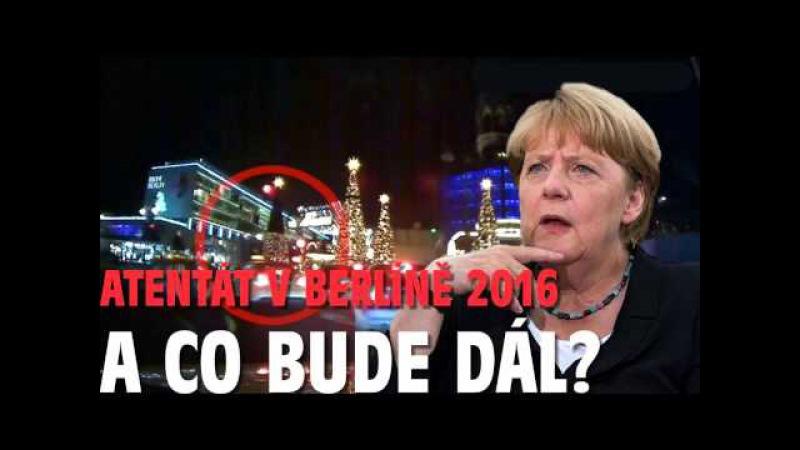 Merkelová, atentát v Berlíně, Německo, islám, multikulti, imigranti a co bude dál