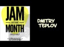 JTC Jam Of The Month July 2017 Spinning Dmitry Teplov