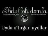 Abdulloh domla-Uyda o'tirgan ayollar
