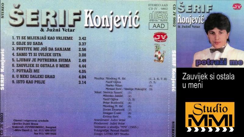 Serif Konjevic i Juzni Vetar - Zauvijek si ostala u meni (Audio 1985) (1)