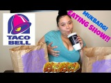 TACO BELL MUKBANG  EAT WITH ME!