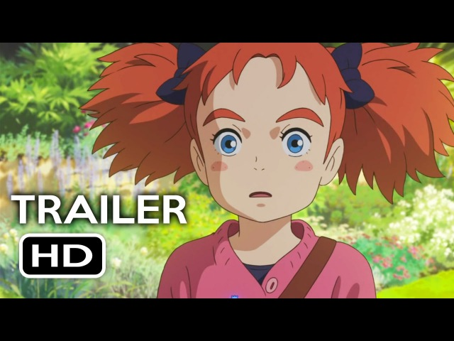 Mary and the Witch's Flower Trailer 1 (2017) Animated Movie HD