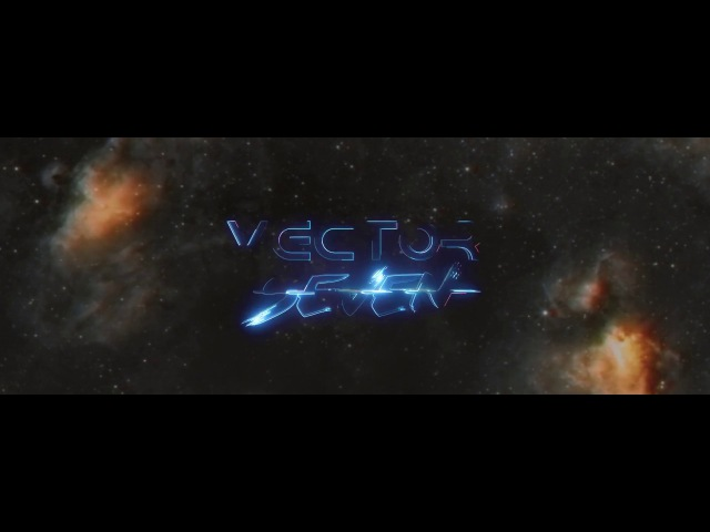 Vector Seven - INFINITY INTRO (Official Music Video)
