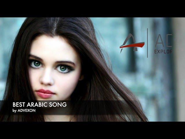Arabic Song Collection by Advexon 2016 - Красивая Арабская Музыка