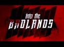 В пустыне смерти 2 сезон, 8 серия / Into the Badlands IDEAFILM