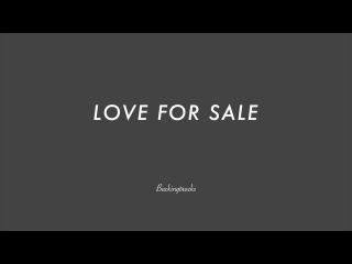 LOVE FOR SALE - Backing Track