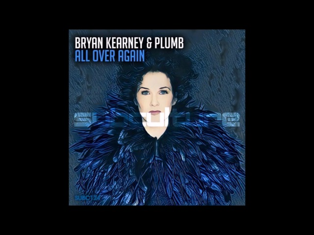 Bryan Kearney Plumb - All Over Again (Extended Mix)