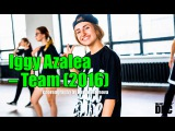 Iggy Azalea – Team (2016) choreography by Katya Safonova | Talant Center DDC