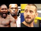 Если Я ударю Джона Джонса своими руками он упадет, СМ Панк возвращается в UFC, Джо  ...
