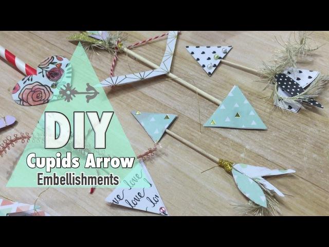 Cupids Arrow Valentine Embellishments | I'm A Cool Mom