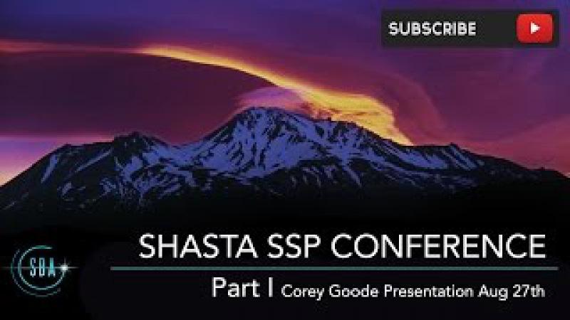 Part 1 Mt Shasta Secret Space Program Conference - Corey Goode Presentation