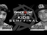 RINKA [FAME/Burst] vs Shigekix [K.A.K.B/Bboyworld Asia] SEMI FINAL / DANCE@LIVE 2016 JAPAN FINAL   Danceproject.info