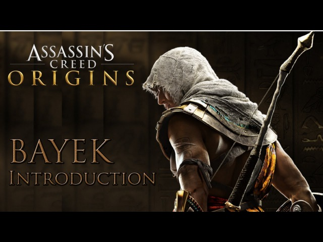 Assassin's Creed Origins - Introduction to Bayek | Face Reveal, Outfit, Weapons [E3 2017]